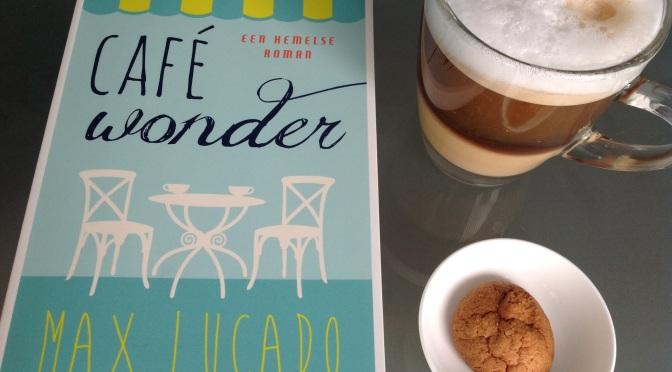 Café Wonder – Max Lucado