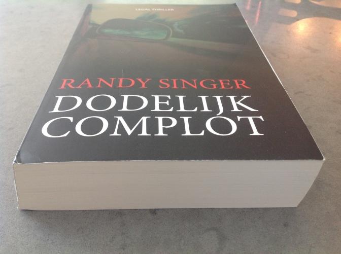 Dodelijk complot; Randy Singer op z'n best